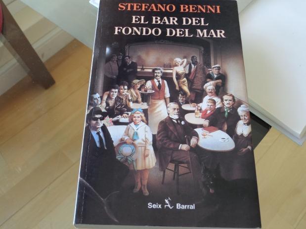 STEFANO BENNI: EL BAR DEL FONDO DELMAR
